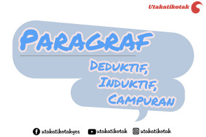 Pengertian Beserta Contoh Paragraf Deduktif Induktif Dan Campuran Lengkap