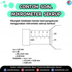 Contoh Soal Mikrometer Sekrup dan Pembahasannya