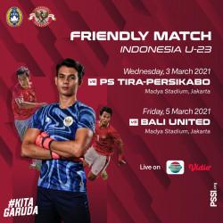 Jadwal Siaran Langsung Uji Coba Timnas U-23 Vs PS Tira dan Bali United